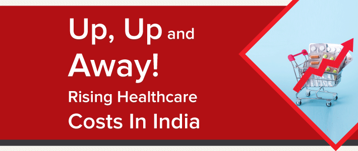 Rising healthcare costs in India