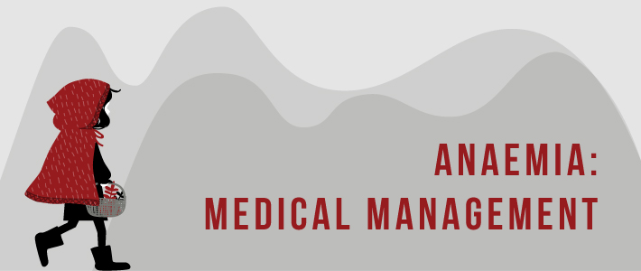 Anemia: Types and medical management
